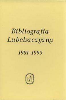 Bibliografia Lubelszczyzny 1991-1995