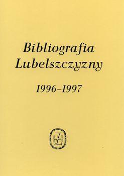Bibliografia Lubelszczyzny 1996-1997