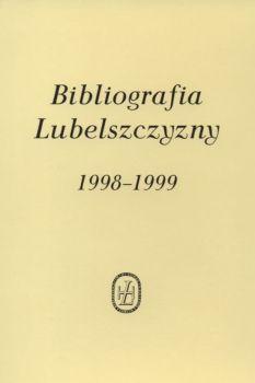Bibliografia Lubelszczyzny 1998-1999