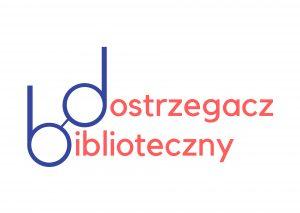Winieta kwartalnika Dostrzegacz Biblioteczny, litery b i d tworzą stylizowane binokle
