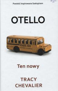 """10. Tracy Chevalier, Ten nowy : """"Otello"""" Szekspira opowiedziany na nowo"""