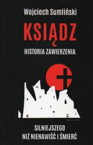 9. Wojciech Sumliński, Ksiądz