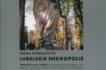 irena kowalczyk lubelskie nekropolie