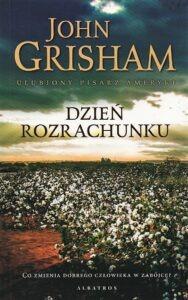 John Grisham, Dzień rozrachunku okładka książki