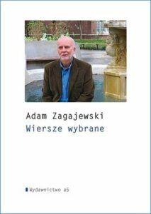 Adam Zagajewski Wiersze wybrane okładka książki