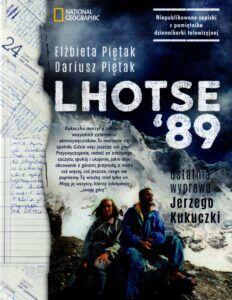 Elżbieta Piętak, Dariusz Piętak, Lhotse'89 ostatnia wyprawa Jerzego Kukuczki
