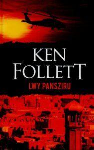 Ken Follet, Lwy Pansziru