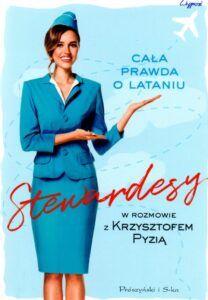 Krzysztof Pyzia, Stewardesy