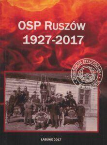 OSP Ruszów 1927–2017, opr. Piotr Piela, wyd. Biblioteka Publiczna Gminy Łabunie, Łabunie 2017.