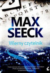 Max Seeck, Wierny czytelnik
