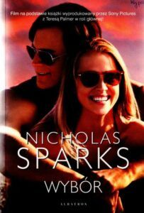 Nicholas Sparks, Wybór