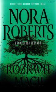 Nora Roberts, Rozkwit magii