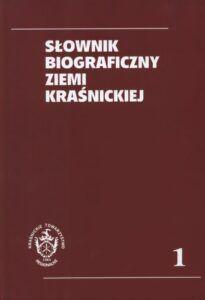 Słownik biograficzny Ziemi Kraśnickiej, t. 1, red. Jan Stanisław Kamyk Kamieński, Marian Surdacki, wyd. Kraśnickie Towarzystwo Regionalne, Kraśnik 2020.